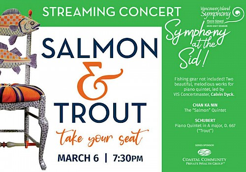 Symphony at the Sid: Salmon & Trout