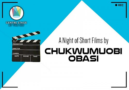 A Night of Short Films by Chukwumuobi Obasi